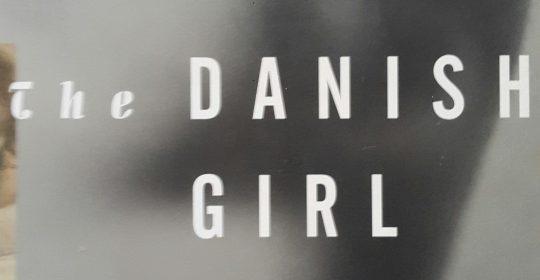 BOOK TITLE: The Danish Girl by David Ebershoff