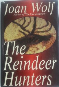 BOOK OF THE DAY: The Reindeer Hunters by Joan Wolf